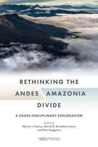 Cover Rethinking the AndesAmazonia Divide