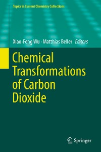 Cover Chemical Transformations of Carbon Dioxide
