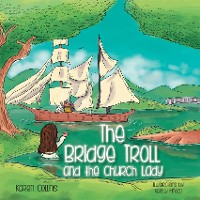Cover The Bridge Troll and the Church Lady