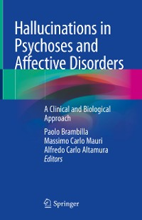 Cover Hallucinations in Psychoses and Affective Disorders