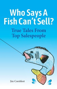 Cover Who Says A Fish Can't Sell?