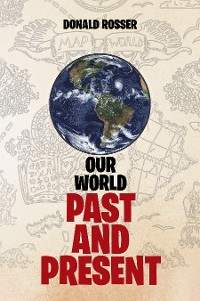 Cover Our World, Past and Present