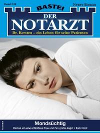 Cover Der Notarzt 390 - Arztroman