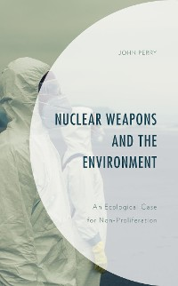 Cover Nuclear Weapons and the Environment
