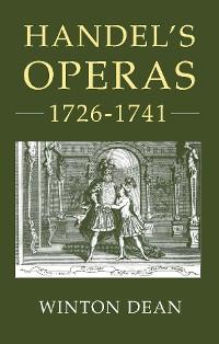 Cover Handel's Operas, 1726-1741