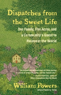 Cover Dispatches from the Sweet Life