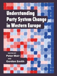 Cover Understanding Party System Change in Western Europe