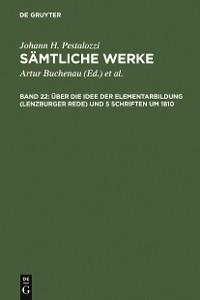 Cover Über die Idee der Elementarbildung (Lenzburger Rede) und 5 Schriften um 1810