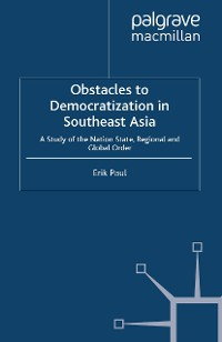 Cover Obstacles to Democratization in Southeast Asia