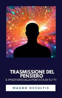 Cover Trasmissione del pensiero e ipnotismo alla portata di tutti