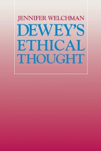 Cover Dewey's Ethical Thought