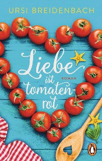 Cover Liebe ist tomatenrot