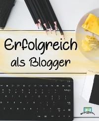 Cover Erfolgreich als Blogger