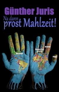 Cover Na dann prost Mahlzeit!
