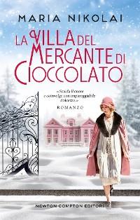 Cover La villa del mercante di cioccolato