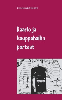 Cover Kaarlo ja kauppahallin portaat