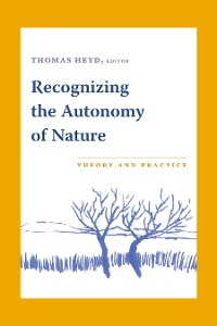 Cover Recognizing the Autonomy of Nature