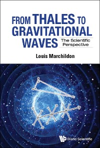 Cover From Thales To Gravitational Waves: The Scientific Perspective