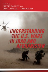 Cover Understanding the U.S. Wars in Iraq and Afghanistan