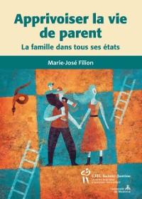 Cover Apprivoiser la vie de parent