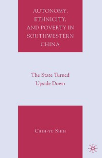Cover Autonomy, Ethnicity, and Poverty in Southwestern China