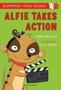 Cover Alfie Takes Action: A Bloomsbury Young Reader