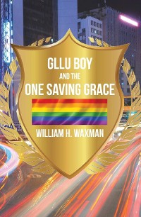 Cover GLLU Boy and the One Saving Grace​