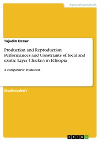 Cover Production and Reproduction Performances and Constraints of local and exotic Layer Chicken in Ethiopia