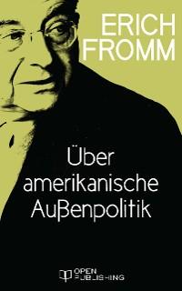 Cover Über amerikanische Außenpolitik