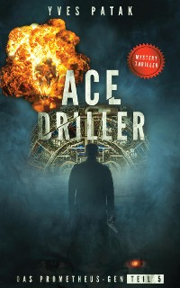 Cover ACE DRILLER - Serial Teil 5