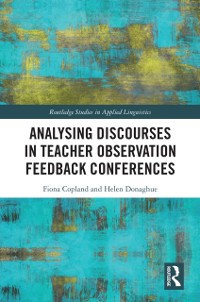 Cover Analysing Discourses in Teacher Observation Feedback Conferences