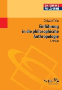 Cover Einführung in die philosophische Anthropologie