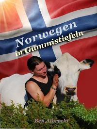 Cover Norwegen in Gummistiefeln