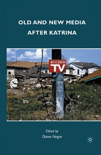 Cover Old and New Media after Katrina