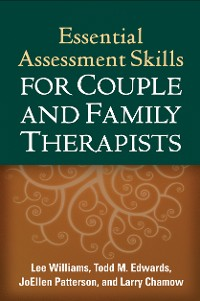 Cover Essential Assessment Skills for Couple and Family Therapists