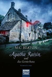 Cover Agatha Raisin und das Geisterhaus