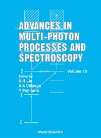 Cover Advances In Multi-photon Processes And Spectroscopy, Vol 13