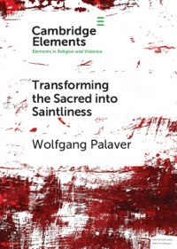 Cover Transforming the Sacred into Saintliness