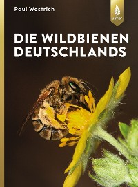 Cover Die Wildbienen Deutschlands