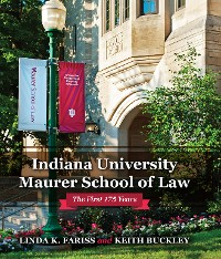 Cover Indiana University Maurer School of Law
