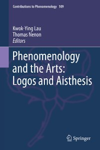 Cover Phenomenology and the Arts: Logos and Aisthesis