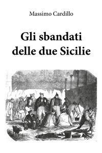 Cover Gli sbandati delle due Sicilie