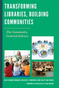 Cover Transforming Libraries, Building Communities