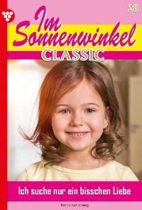 Cover Im Sonnenwinkel Classic 28 – Familienroman