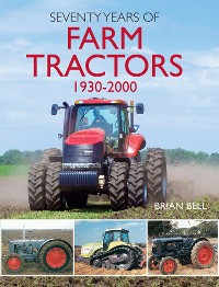 Cover Seventy Years of Farm Tractors 1930-2000