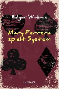 Cover Mary Ferrera spielt System