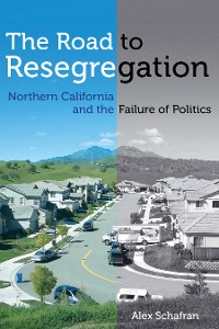 Cover The Road to Resegregation