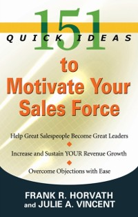 Cover 151 QUICK IDEAS TO MOTIVATE YOUR SALES FORCE - ebook