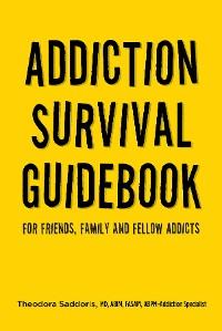 Cover Addiction Survival Guidebook