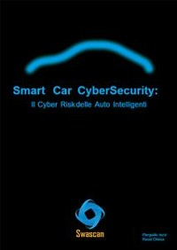 Cover Smart Car CyberSecurity: Il Cyber Risk delle Auto Intelligenti